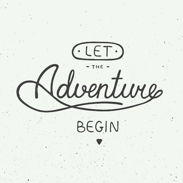 Deixe a aventura começar no estilo vintage Vetor Premium