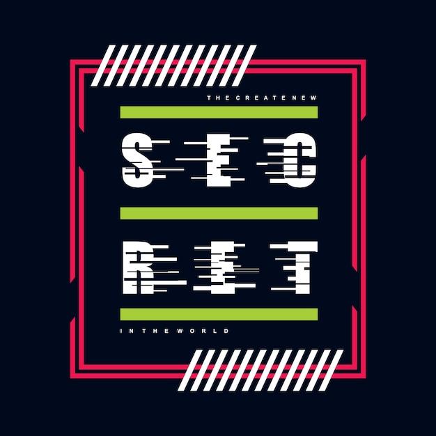 Design de camisa de t gráfico de tipografia secreta Vetor Premium