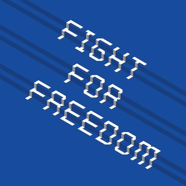 Design de tipografia escalonada com luta pela liberdade Vetor Premium