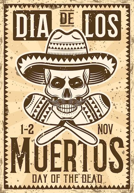 Dia do cartaz do convite do feriado mexicano morto na ilustração do vintage para a festa temática ou evento com o crânio no sombrero e nos maracas. textura e texto separados do grunge em camadas Vetor Premium