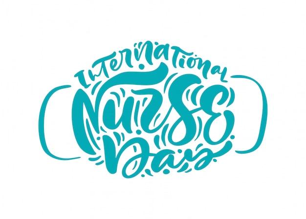Dia internacional da enfermeira turquesa letras texto em forma de máscara facial. Vetor Premium