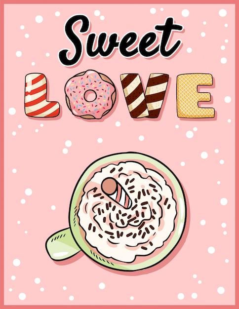 Doce amor fofo engraçado cartão com copo de café com leite Vetor Premium