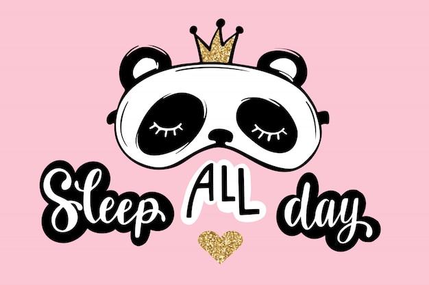 Dormir o dia todo. cartão de festa do pijama. panda bonito com coroa. máscara de dormir. brilho dourado. Vetor Premium