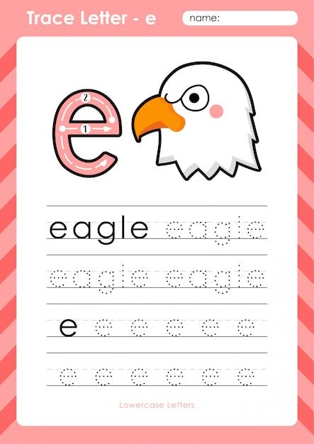 E eagle: planilha de letras de rastreamento az do alfabeto - exercícios para crianças Vetor Premium