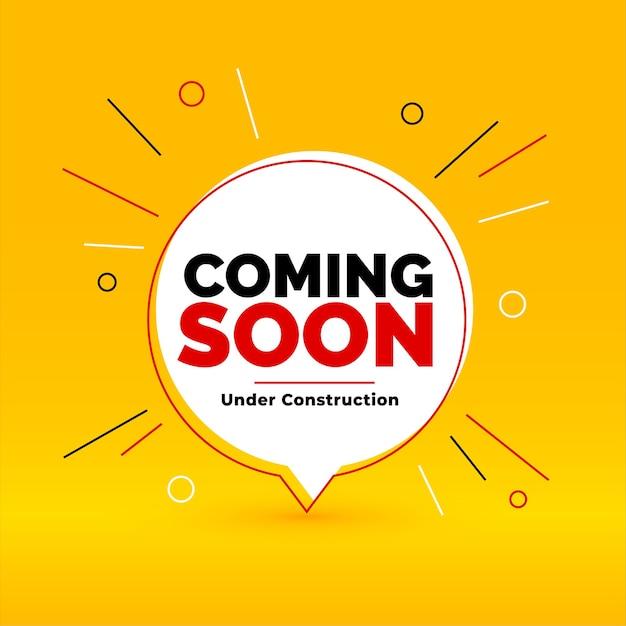 Em breve, em construção, fundo de estilo bolha de bate-papo amarelo Vetor grátis