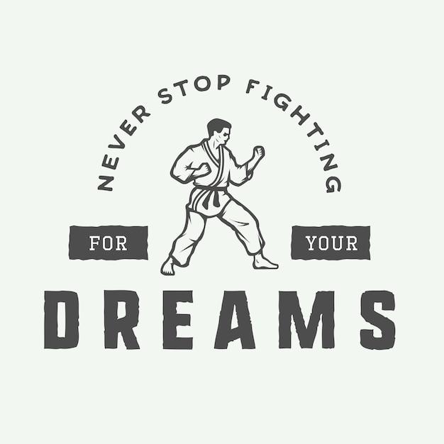 Emblema de motivação vintage. nunca pare de lutar pelos seus sonhos Vetor Premium