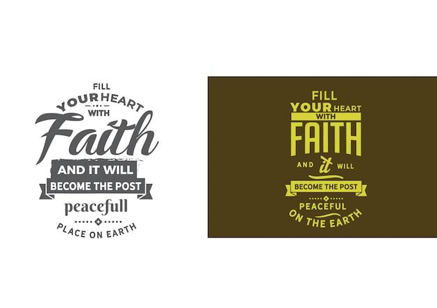 Encha seu coração com frase de fé Vetor Premium