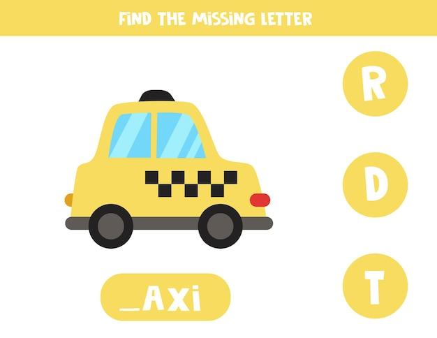 Encontre a carta que falta. táxi de desenho animado. jogo educativo de soletração para crianças. Vetor Premium