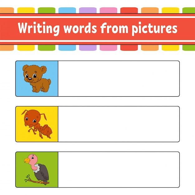 Escrever palavras a partir de imagens. planilha de desenvolvimento de educação. jogo de aprendizagem para crianças. Vetor Premium