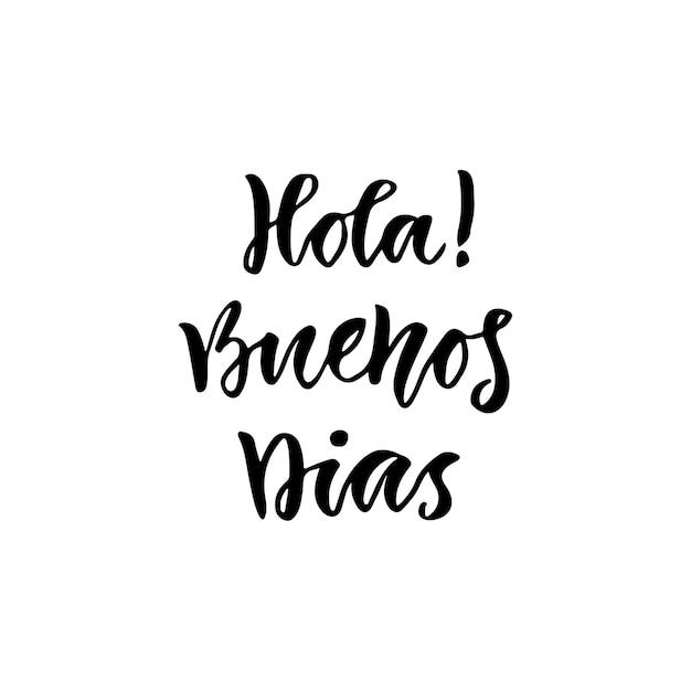 Espanhol Hola Buenos Dias Em Inglês Olá Bom Dia Cartaz Ou