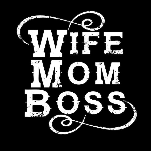 Esposa mom boss Vetor Premium