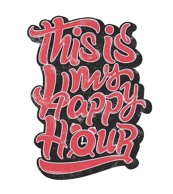 Esta é a minha letra grunge happy hour Vetor Premium