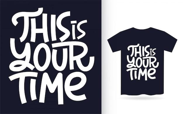 Esta é a sua mão tempo lettering arte para camiseta Vetor Premium