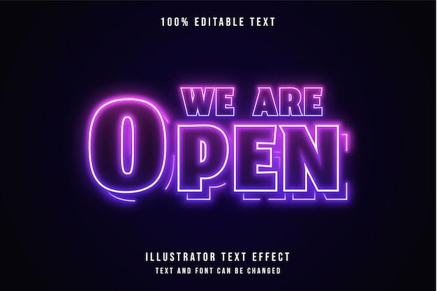 Estamos abertos, efeito de texto editável em 3d, gradação rosa e efeito neon roxo Vetor Premium