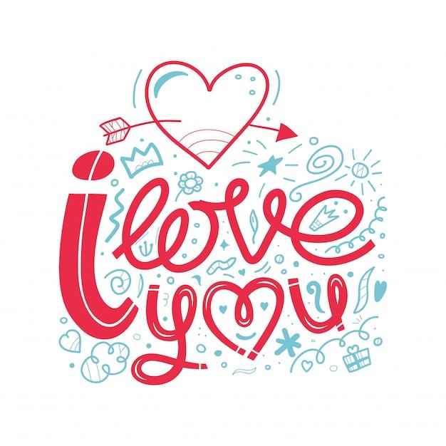 Eu te amo, ilustração de doodle. uma mão desenhada lettering, citações inspiradoras para mes de sinal Vetor Premium