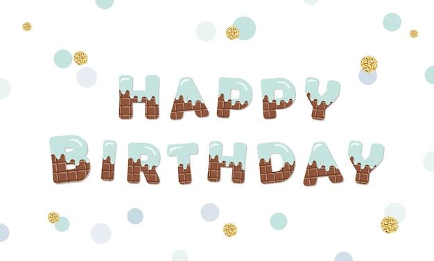 Feliz aniversário derreter letras de chocolate Vetor Premium