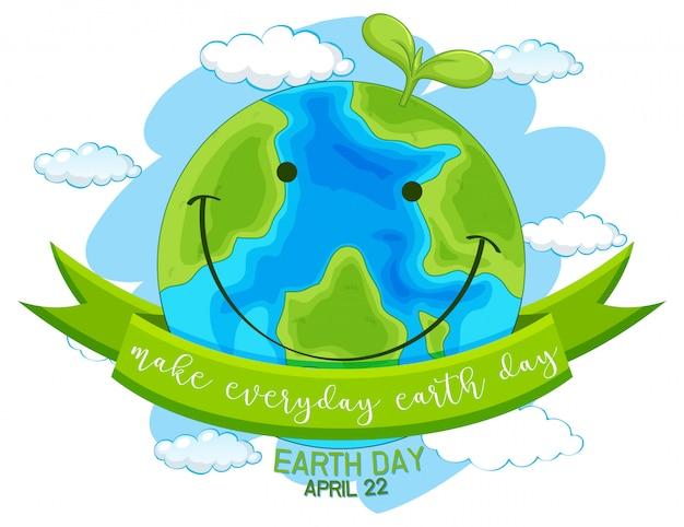 Feliz dia da terra, faça todos os dias o dia da terra   Vetor Grátis