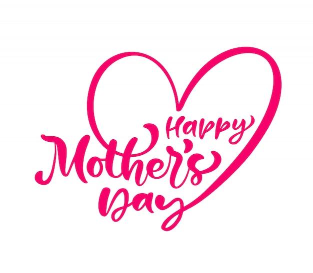 Feliz dia das mães texto. mão escrita letras de caligrafia de tinta de amor Vetor Premium