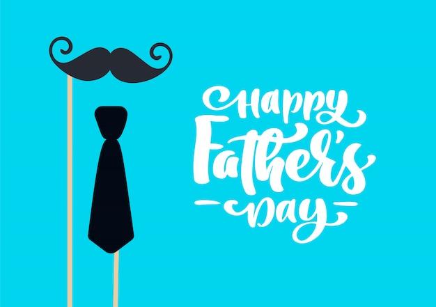 Feliz dia dos pais isolado vector rotulação texto caligráfico com bigode e gravata Vetor Premium