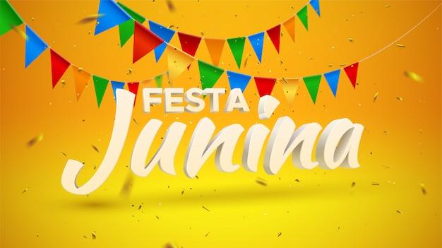 Festa junina. ilustração de férias. texto 3d no fundo amarelo e alaranjado com bandeiras da estamenha e ouropel dourado dos confetes. brasileiro Vetor Premium