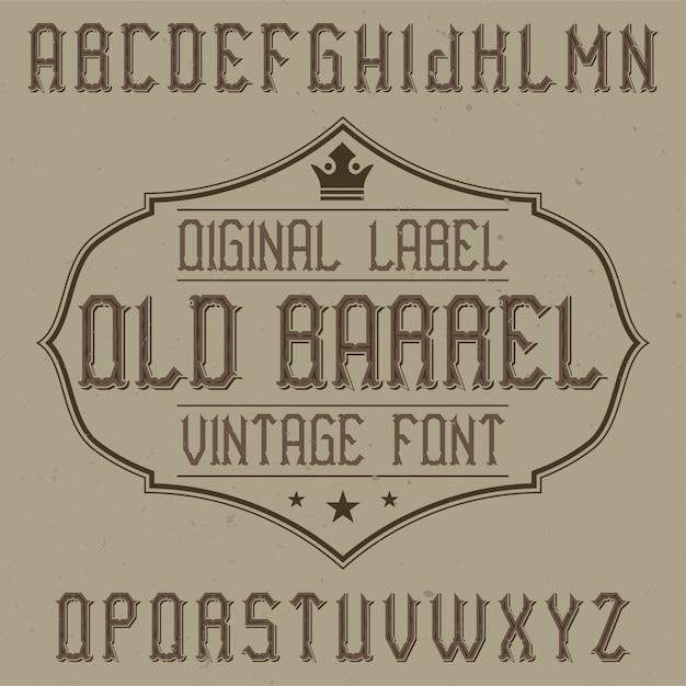 Fonte de rótulo vintage chamada old barrel. bom para usar em qualquer rótulo criativo. Vetor grátis