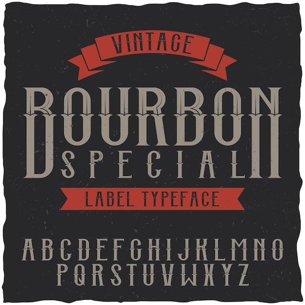 Fonte e amostra do rótulo bourbon Vetor grátis