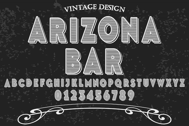 Fonte vintage arizona bar e design de etiqueta Vetor Premium
