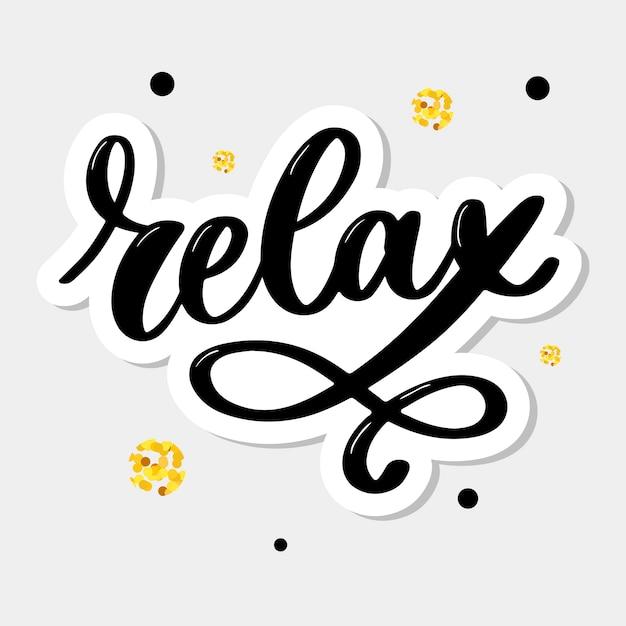 Frase de letras de tipografia desenhada mão relaxar Vetor Premium