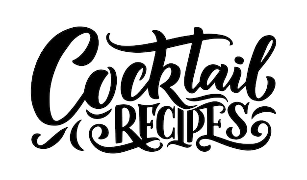 Frase de letras - receitas de coquetéis. modelo de banner de cartão e cartaz para menu de bar e restaurante. ilustração Vetor Premium