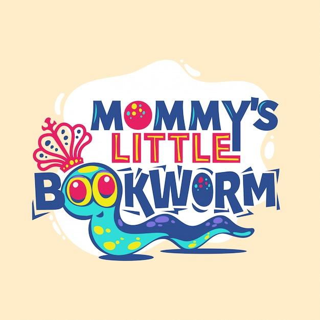 Frase do leitor ávido pequeno da mamã com ilustração colorida. de volta às citações da escola Vetor Premium