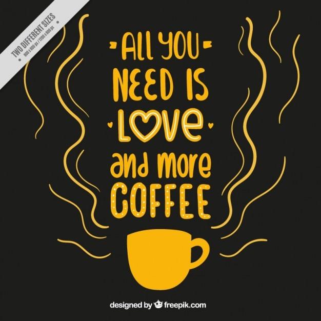 Fundo com a frase de café inspirada Vetor grátis