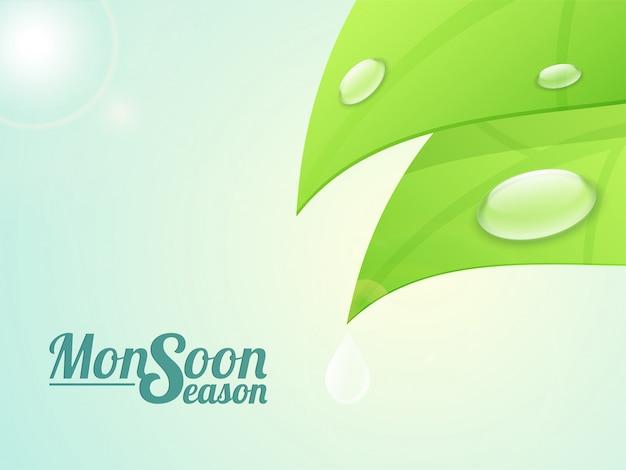 Fundo da estação da monção com ilustração de gotas de água em folhas verdes brilhantes. Vetor grátis