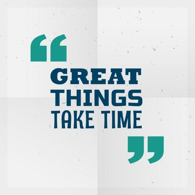 Grandes coisas levam tempo cotação inspirador escrito no papel Vetor grátis