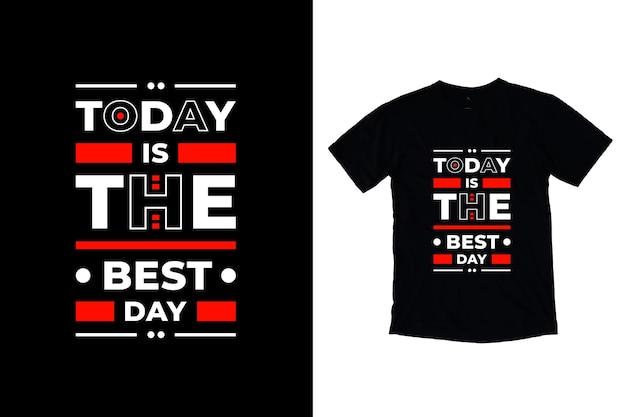 Hoje é o melhor design moderno de citações motivacionais Vetor Premium