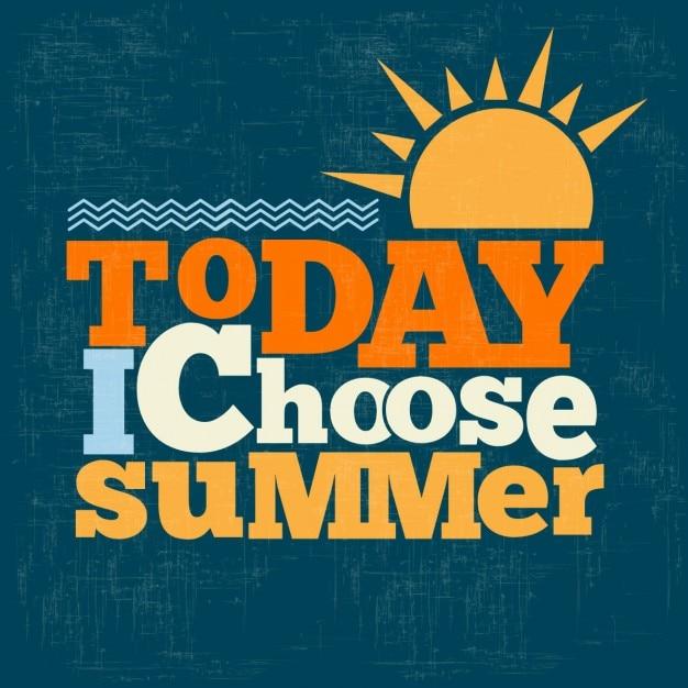 Hoje eu escolho citar verão de digitação fundo retro Vetor grátis
