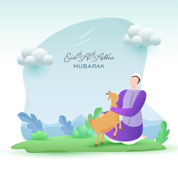 Homem muçulmano dos desenhos animados que guarda uma cabra com as nuvens na natureza verde e no fundo azul para o conceito de eid al-adha mubarak. Vetor Premium