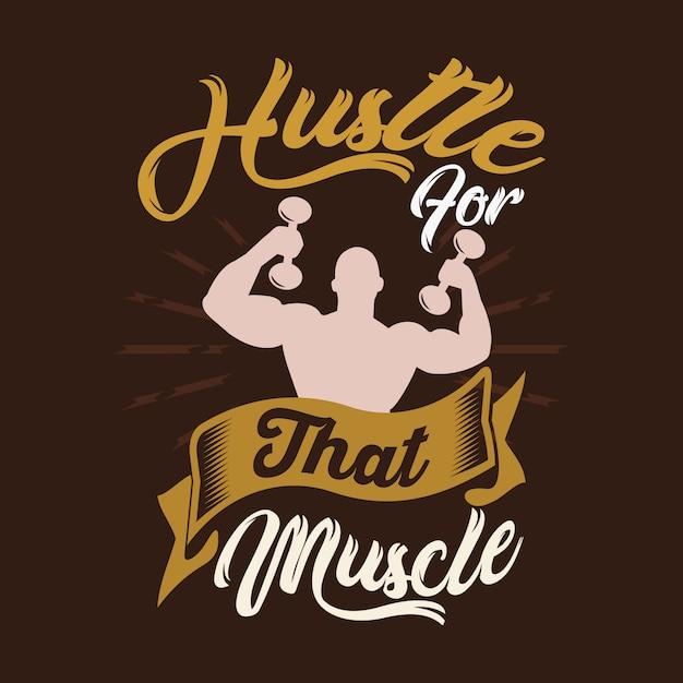 Hustle para esse músculo. provérbios e citações do gym Vetor Premium