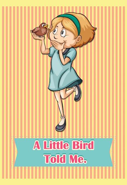 Idiom pequeno pássaro me disse Vetor grátis