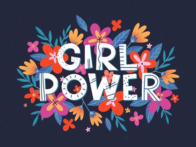 Ilustração de girl power, impressão elegante para camisetas, cartazes, cartões e impressões com flores e elementos florais Vetor Premium