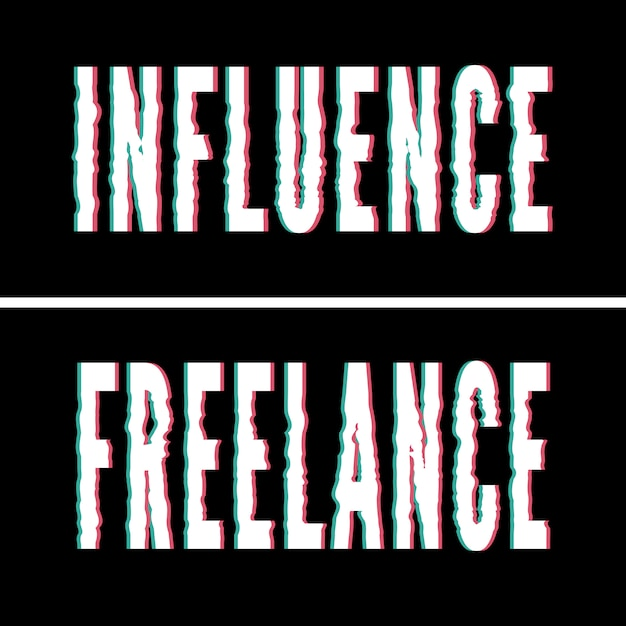Influência slogan freelance, tipografia holográfica e glitch, gráfico camiseta, design impresso. Vetor Premium