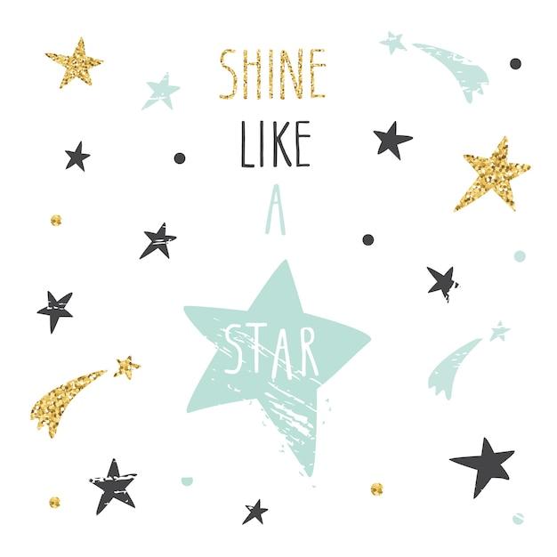 Inspiradora citação brilhe como uma estrela. Vetor Premium