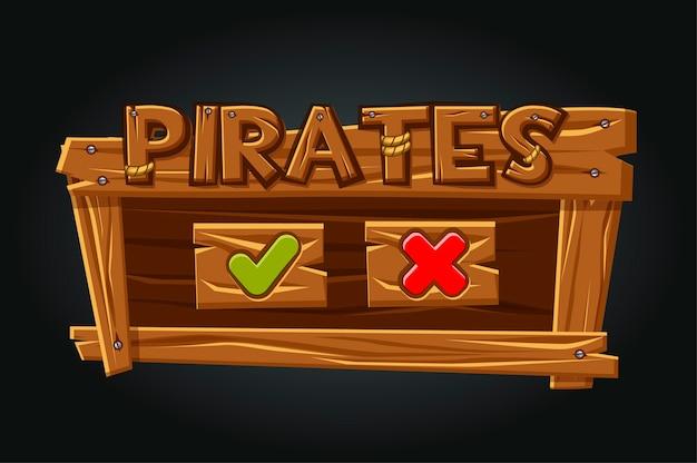 Janela de jogo da interface do usuário do game pirates. botões sim e fecham. interface de madeira com logotipo de piratas. Vetor Premium