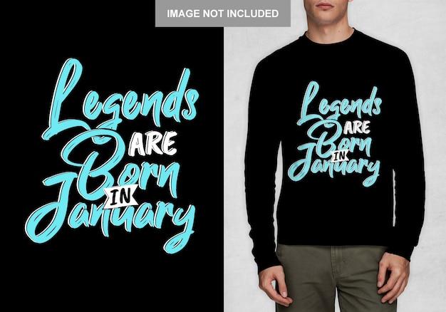 Lendas nascem em janeiro. tipografia para t-shirt Vetor Premium