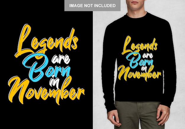 Lendas nascem em novembro. tipografia para t-shirt Vetor Premium
