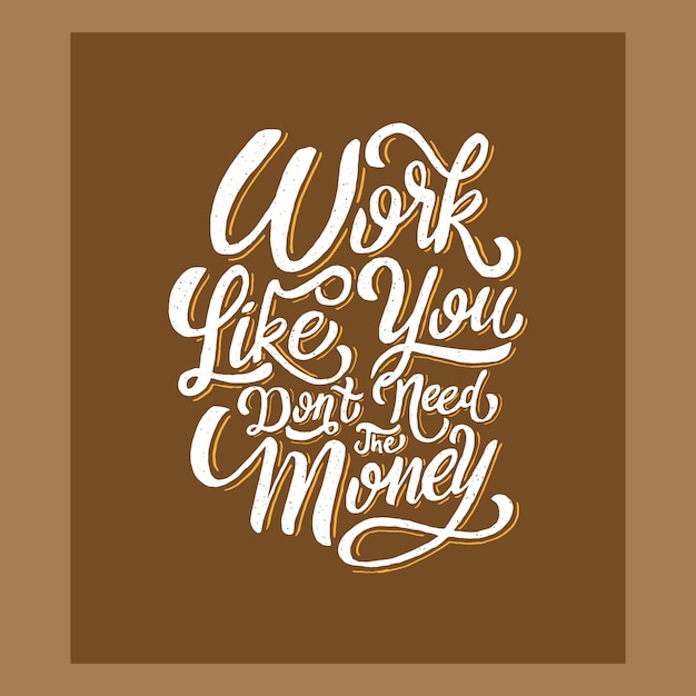 Letra De Mão Motivacional Citação Trabalho Como Você Não