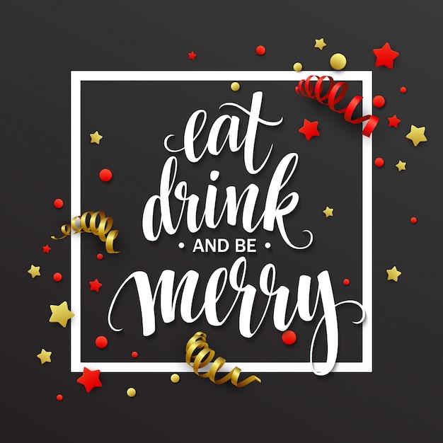 Letras de cartaz comer beber e ser feliz, cartão de felicitações Vetor Premium