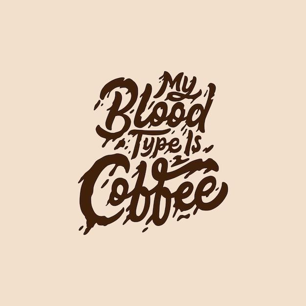 Letras de mão e tipografia café citações Vetor Premium