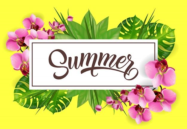 Letras de verão no quadro com folhas tropicais e orquídeas. Vetor grátis
