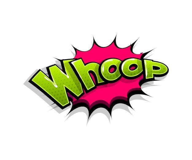 Letras de whop, whoop, uau. balão de fala do logotipo em quadrinhos Vetor Premium