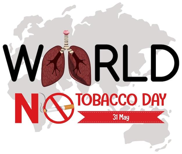 Logotipo do dia mundial sem tabaco com placa vermelha de proibição de fumar Vetor Premium